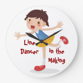 Line Dancer in the Making! - Girl Large Clock