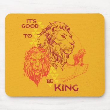 Lion King   It's Good To Be King Mouse Pad