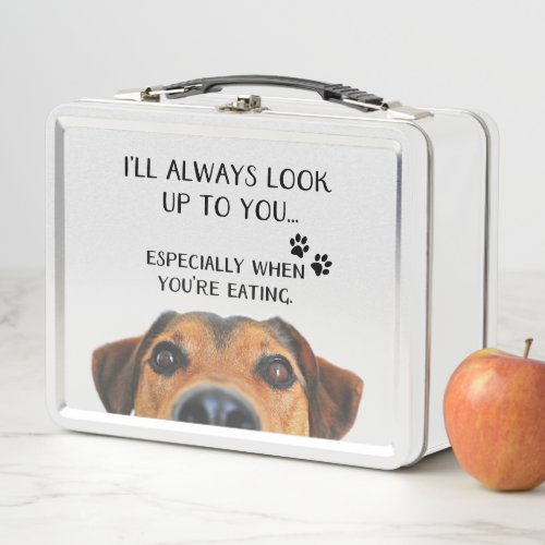 Look Up To You Funny Dog Message Metal Lunch Box