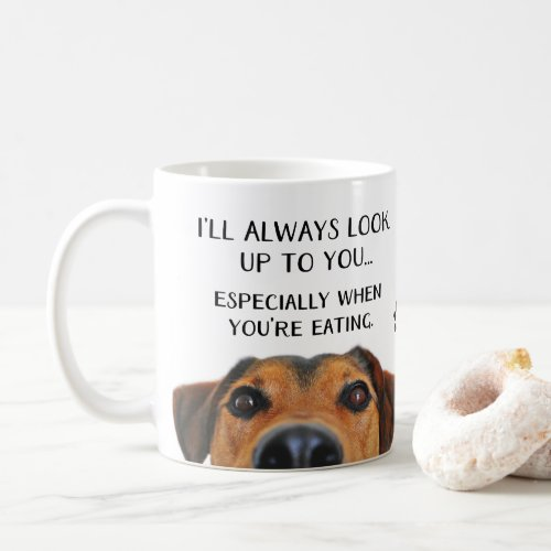 Look Up To You Funny Father's Day From Dog Coffee Mug