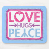 love hugs peace mousepad