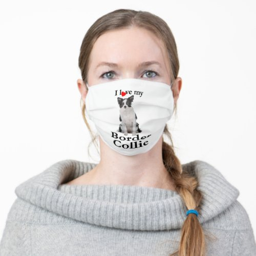 Love My Border Collie Cloth Face Mask