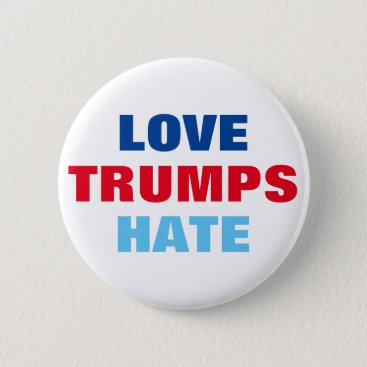 Love Trumps Hate Pinback Button