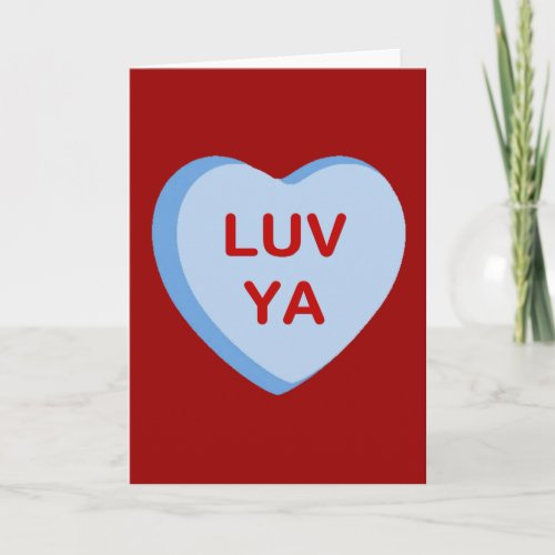 Luv Ya Conversation Candy Heart Gifts and Apparel Holiday Card