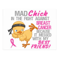 Mad Chick Messed With Best Friend 3 Breast Cancer Postcard
