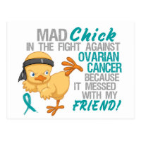 Mad Chick Messed With Friend 3 Ovarian Cancer Postcard