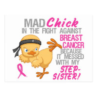 Mad Chick Messed With Stepsister 3 Breast Cancer Postcard