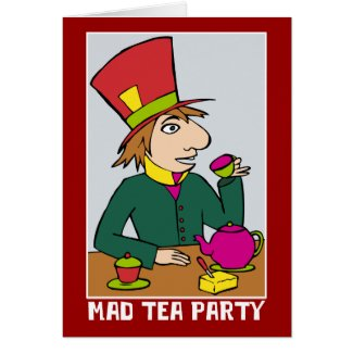Mad Hatter Mad Tea Party card