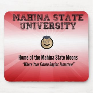 Mahina State: Where Your Future Begins Tomorrow