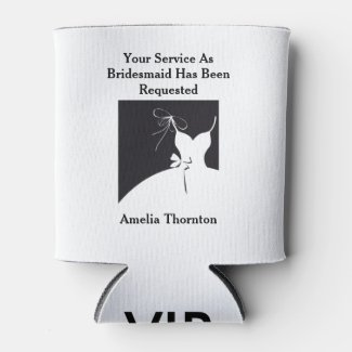 Maid of Honor or Bridesmaid Invite Can Cooler