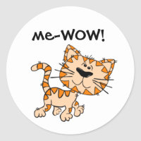 Me-WOW, Meow, Good Job, Wow! Cute Kitty Cat Classic Round Sticker