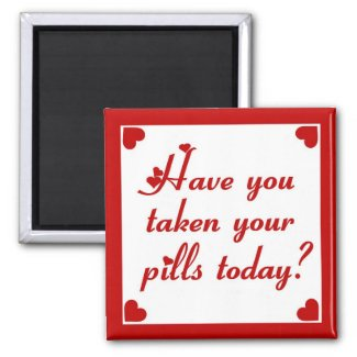 Medication Reminder #1 Magnet