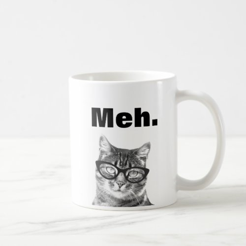 Meh meme funny apathy quote cat mug