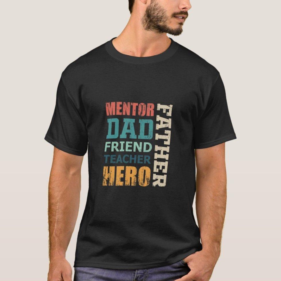 Mentor Dad Friend Teacher Hero  Vatertag Männertag T-Shirt