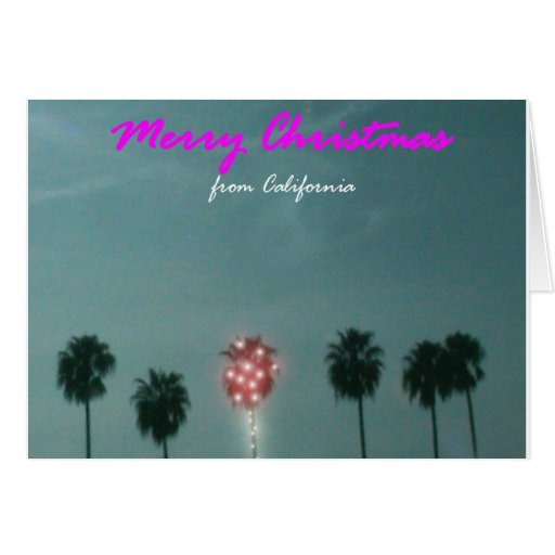Merry Christmas From California Card Zazzle