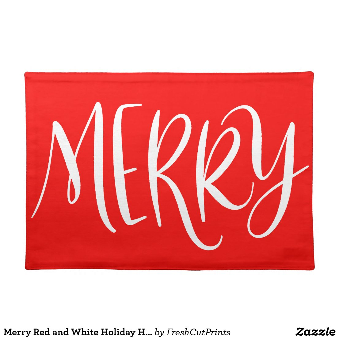 Merry Red and White Holiday Hand Lettered Cloth Placemat