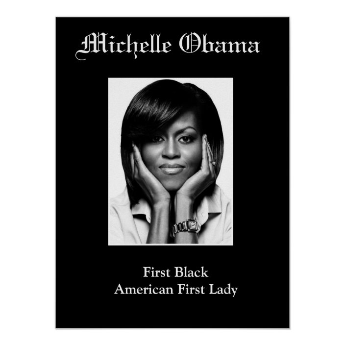 michelle obama first black first lady poster zazzle com