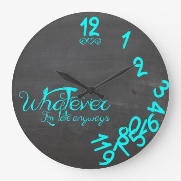 Mint Blue Whatever I'm Late Anyways Wall Clock