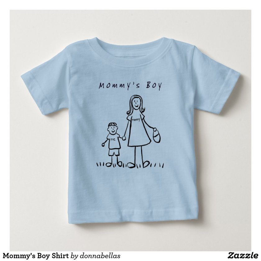 Mommy's Boy Shirt