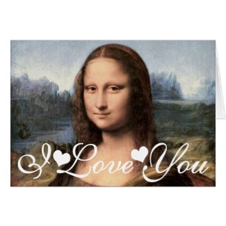 Mona Lisa Portrait / Painting I Love You Greeting Card
