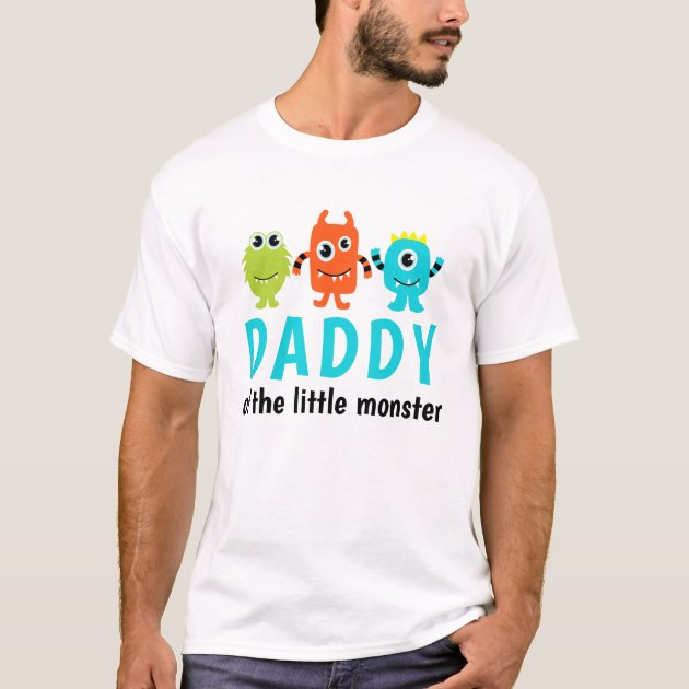 Monster 1st Birthday T Shirt For Daddy Zazzle Com