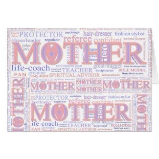 MOTHER: The many roles of a mother - CustomizeCard