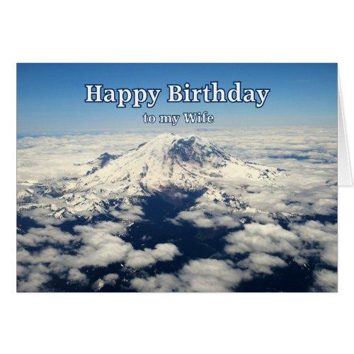 Mount Rainier, Washington, Wife Happy Birthday card