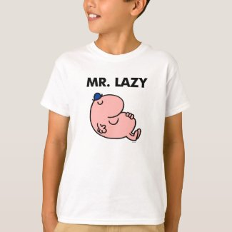 Mr. Lazy Snoozing Away T-Shirt