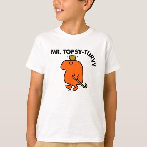 Mr. Topsy-Turvy   Upside Down Hat & Cane T-Shirt