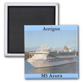 MS Azura Cruise Ship Close-Up on Antigua Refrigerator Magnet