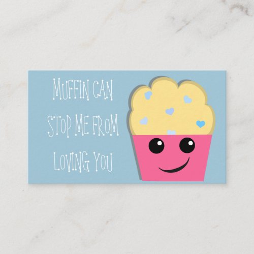 Muffin Can Stop Me Mini Valentine Note Card