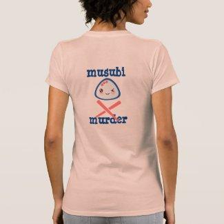 Musubi Murder Kawaii Design Tee Shirts