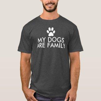 My Dogs Are Family Slogan Dark T-Shirt