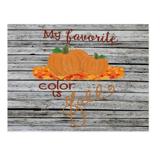 My Favorite Color Is Fall Autumn Pumpkins Postcard