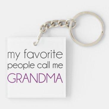 My Favorite People Call Me Grandma Keychain