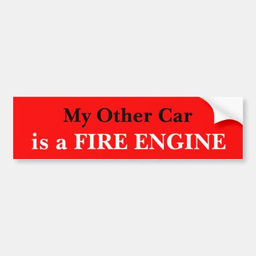 My Other Car Is A Fire Engine Bumper Sticker