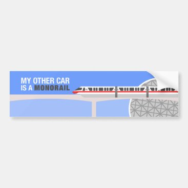 My Other Car Is a Monorail Bumper Sticker