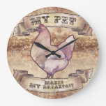 My Pet Makes My Breakfast Watercolor Chicken Large Clock