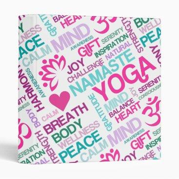 Namaste, Peace and Harmony Pink YOGA Pattern Binder