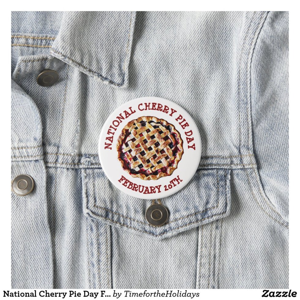 National Cherry Pie Day February 20th Button