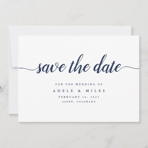 Navy &amp&#x3B; White Calligraphy Save the Date Card