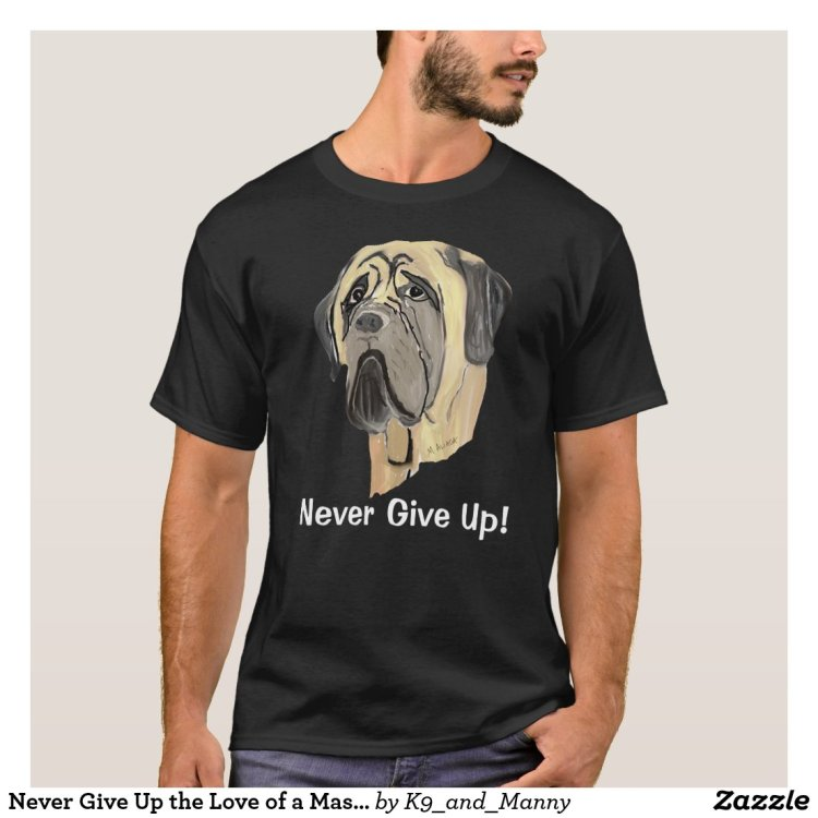 Never Give Up the Love of a Pooch T-Shirt