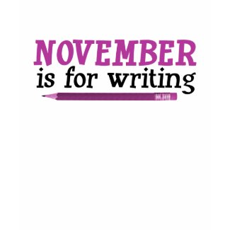November is for Writing shirt