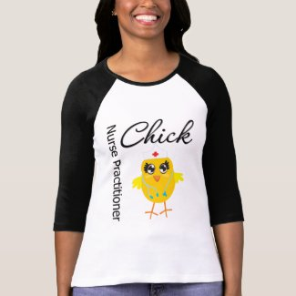Nurse Career Chick Nurse Practitioner T-shirts