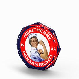 "Nurse ""Rosie"" says ""Healthcare is a Human Right!"" Award"