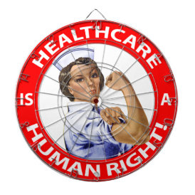 """Nurse """"Rosie"""" says """"Healthcare is a Human Right!"""" Dart Board"""