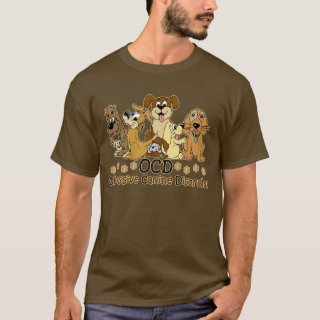 OCD Dog Lover T-Shirt