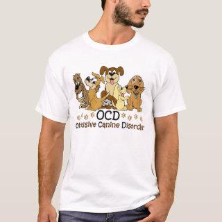 Funny Animal Slogan Shirts - OCD Obsessive Canine Disorder T-Shirt