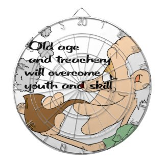 Old age and treachery dart boards