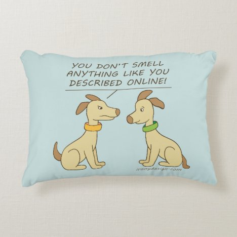 Online Dating Dog Humor Accent Pillow